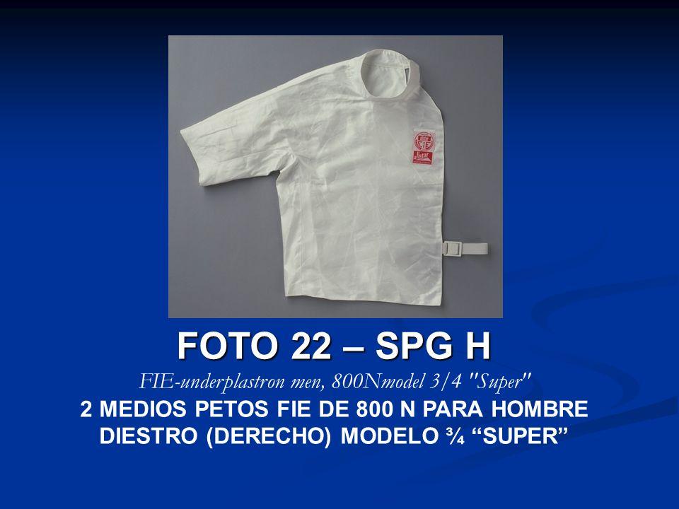 FOTO 22 – SPG H FIE-underplastron men, 800Nmodel 3/4