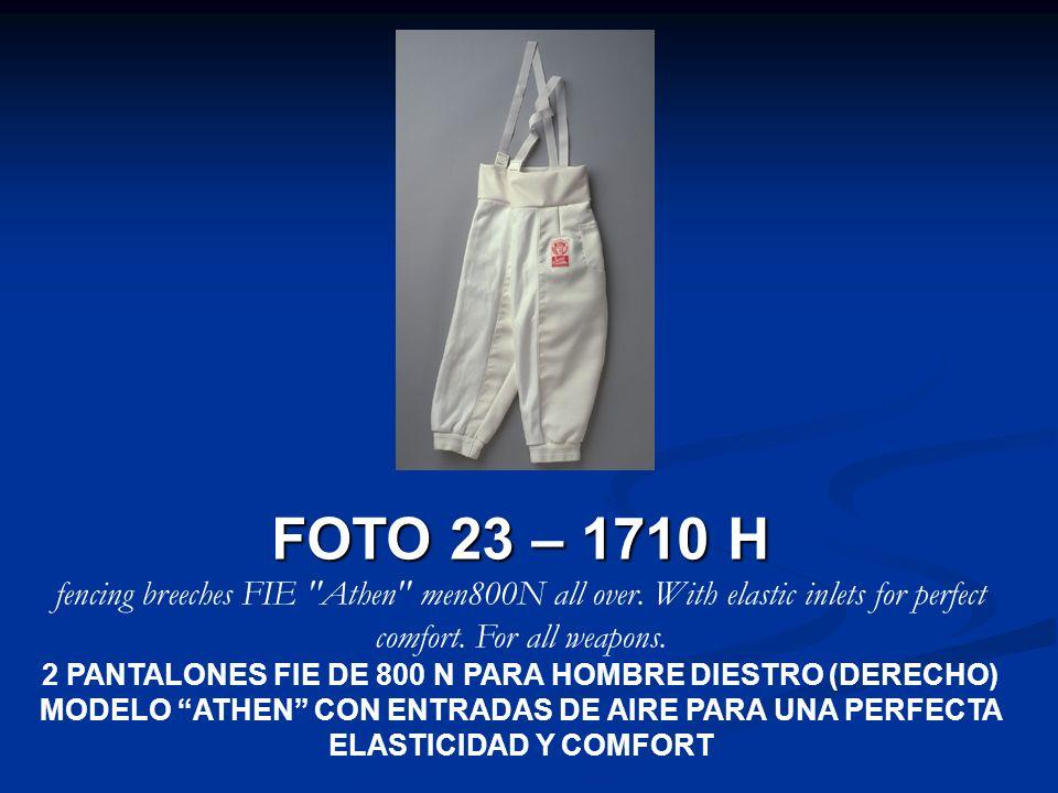 FOTO 23 – 1710 H fencing breeches FIE
