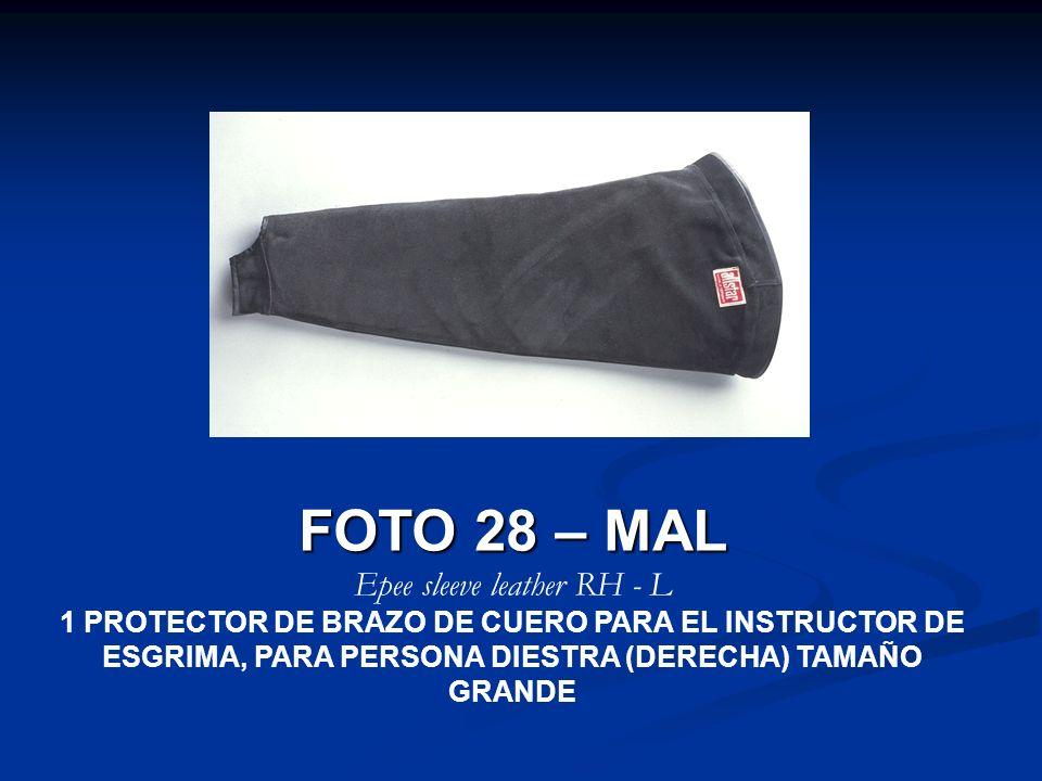 FOTO 28 – MAL Epee sleeve leather RH - L 1 PROTECTOR DE BRAZO DE CUERO PARA EL INSTRUCTOR DE ESGRIMA, PARA PERSONA DIESTRA (DERECHA) TAMAÑO GRANDE