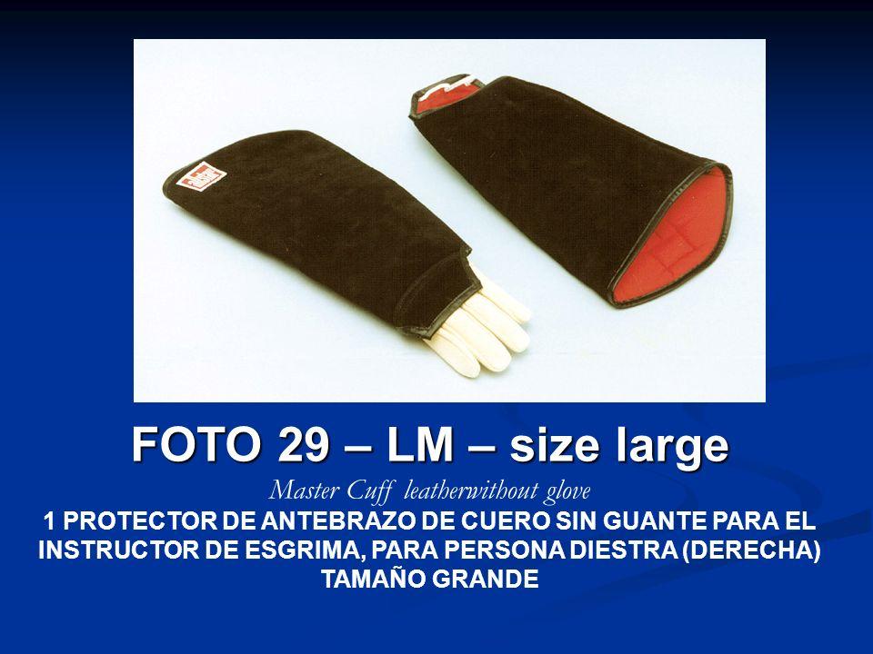 FOTO 29 – LM – size large Master Cuff leatherwithout glove 1 PROTECTOR DE ANTEBRAZO DE CUERO SIN GUANTE PARA EL INSTRUCTOR DE ESGRIMA, PARA PERSONA DI