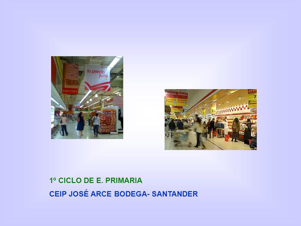 1º CICLO DE E. PRIMARIA CEIP JOSÉ ARCE BODEGA- SANTANDER