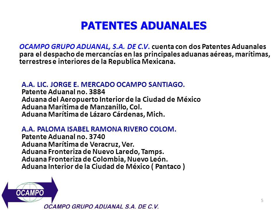 5 PATENTES ADUANALES A.A. LIC. JORGE E. MERCADO OCAMPO SANTIAGO. Patente Aduanal no. 3884 Aduana del Aeropuerto Interior de la Ciudad de México Aduana