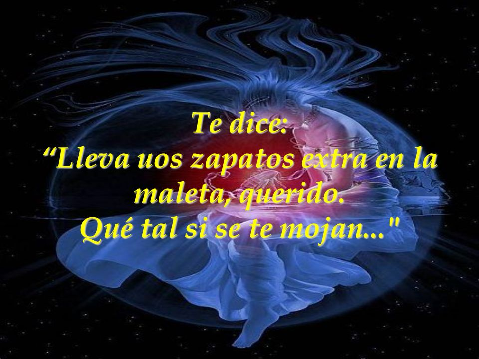 Música incidental: She ( Charles Aznavour) Traducción: Rocío