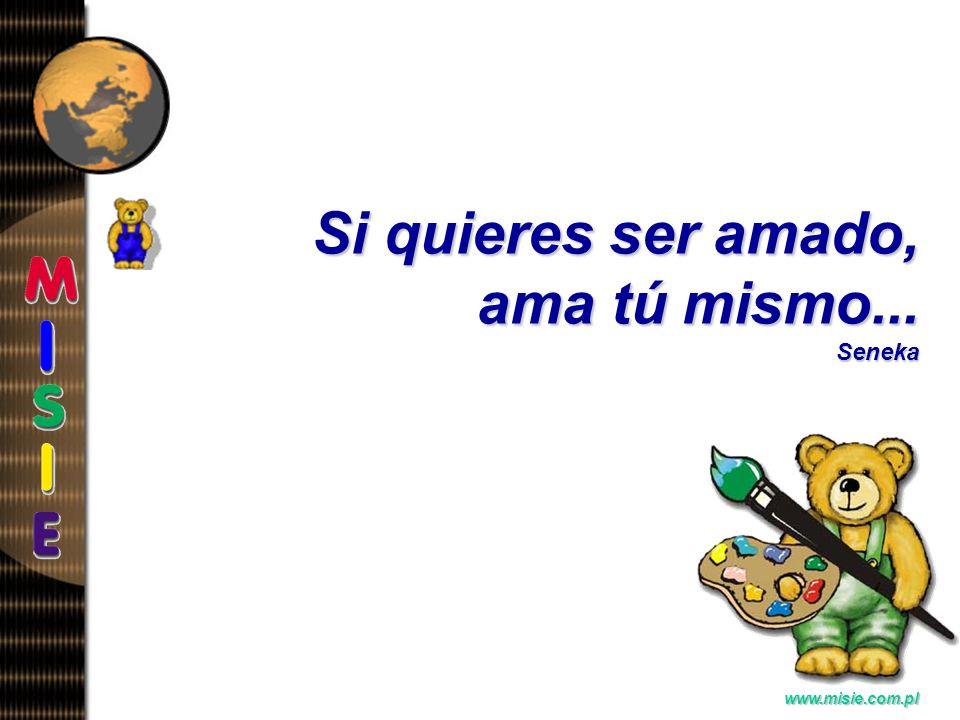 Prezentacja EwaB. www.misie.com.pl Más grande el amor, Más banales sus indicios...