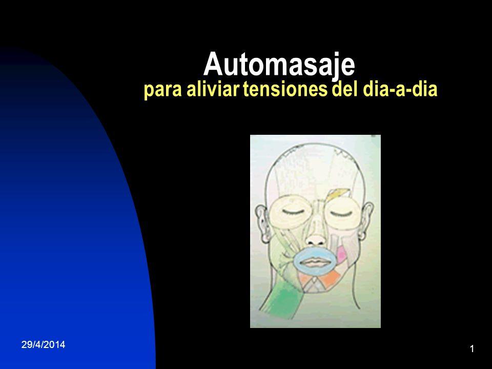 29/4/2014 1 Automasaje para aliviar tensiones del dia-a-dia