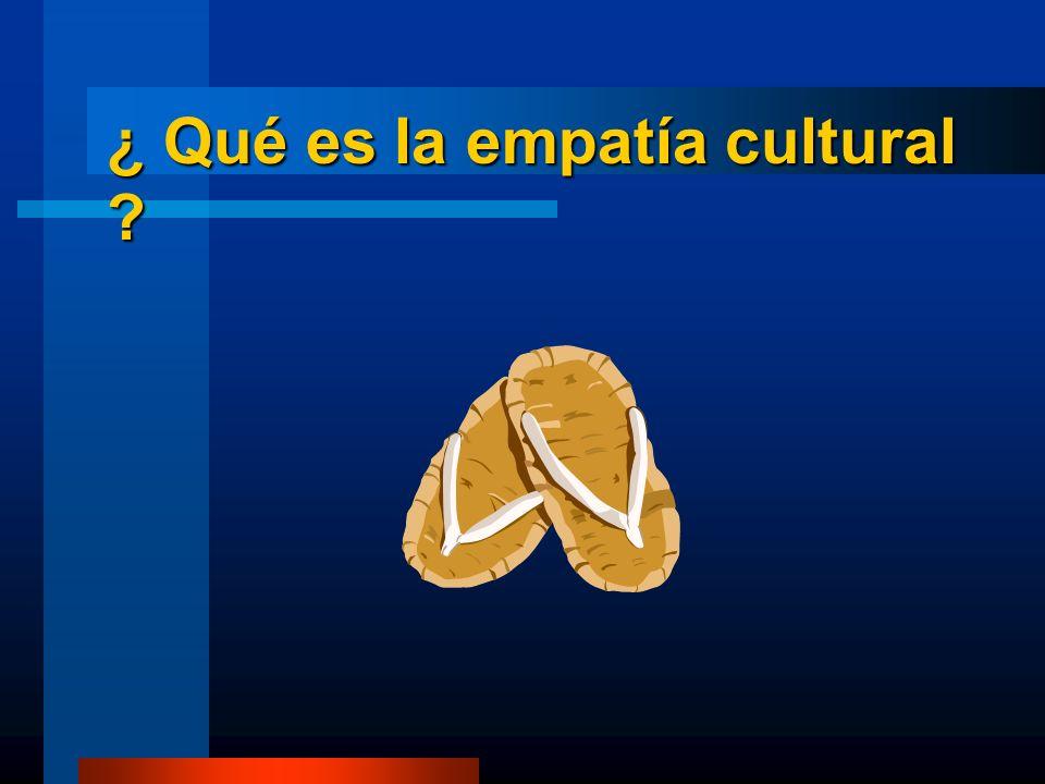 ¿ Qué es la empatía cultural ?