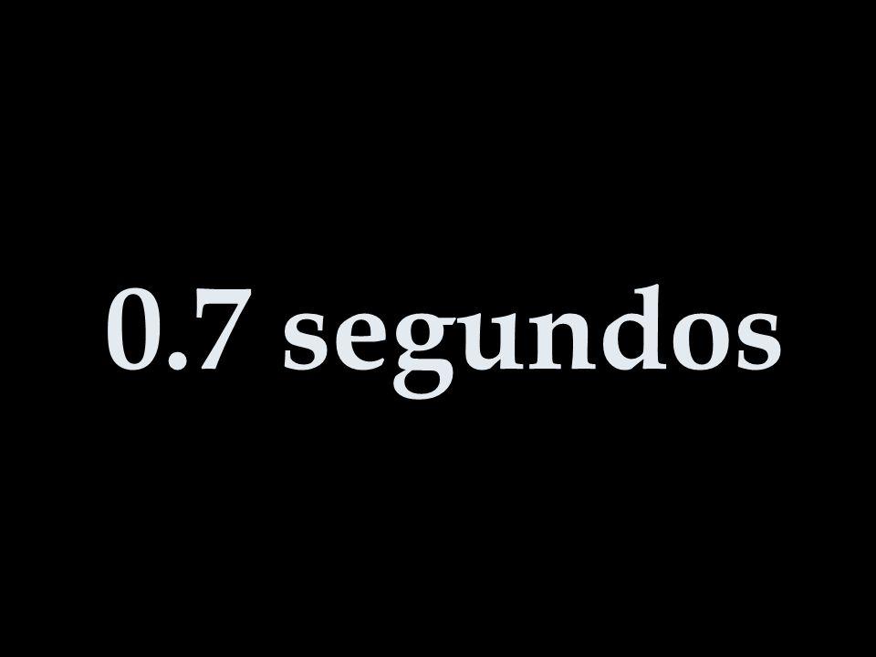 0.7 segundos