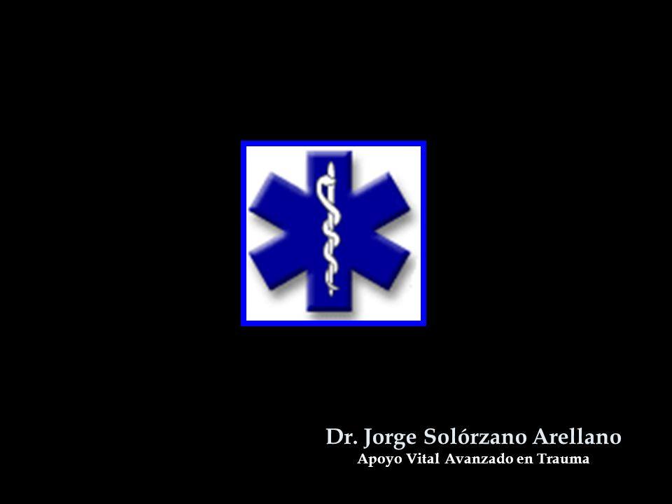 Dr. Jorge Solórzano Arellano Apoyo Vital Avanzado en Trauma