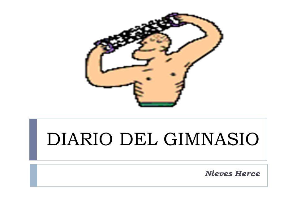 DIARIO DEL GIMNASIO Nieves Herce