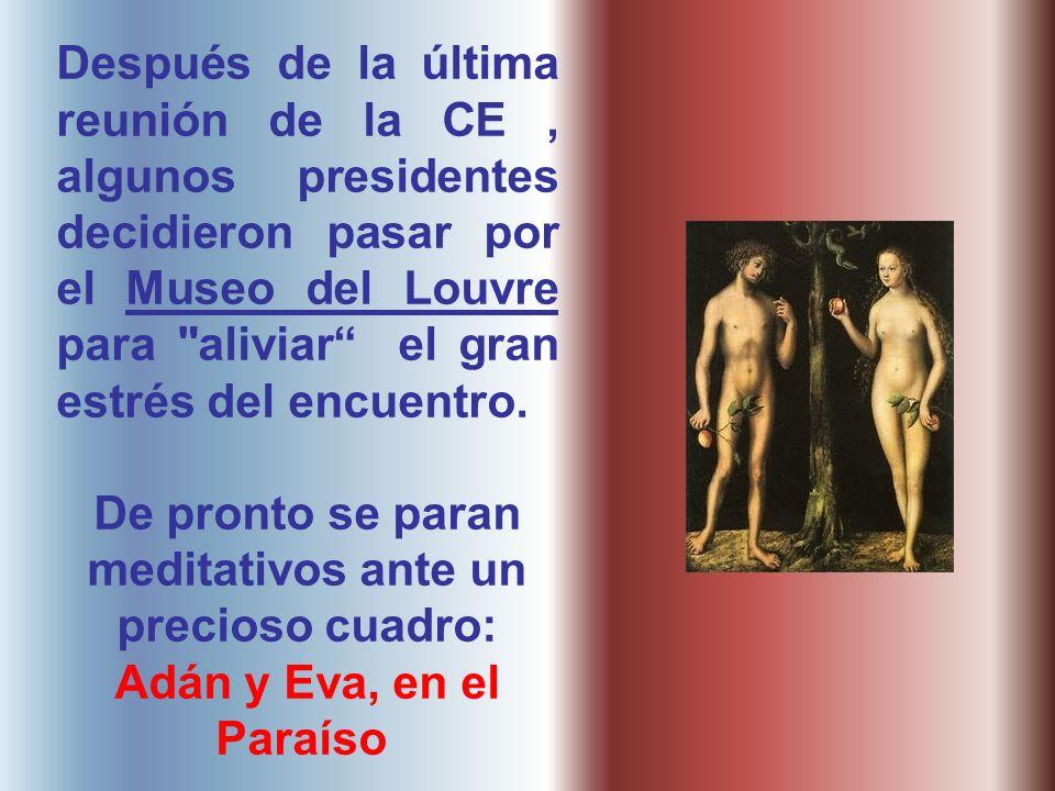 Después de la última reunión de la CE, algunos presidentes decidieron pasar por el Museo del Louvre para