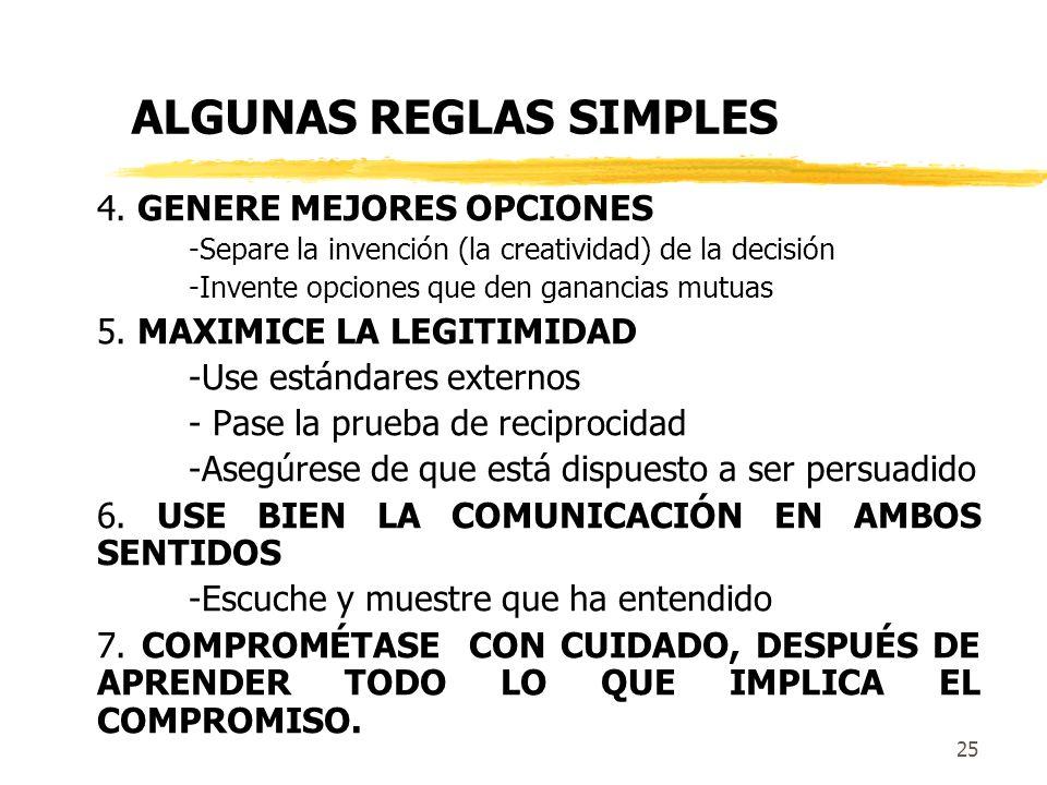 24 ALGUNAS REGLAS SIMPLES 1. DESARROLLE SU MAAN; CONSIDERE EL DE ELLOS 2. TRATE CON LA RELACIÓN Y CON LA SUSTANCIA, CADA UNA SEGÚN SUS PROPIOS MÉRITOS