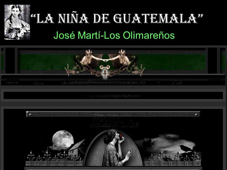 La niña de Guatemala José Martí-Los Olimareños