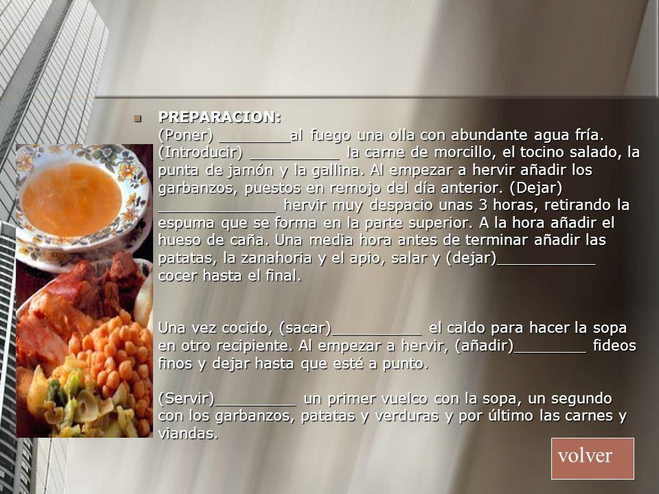 PREPARACION: (Poner) ________al fuego una olla con abundante agua fría.