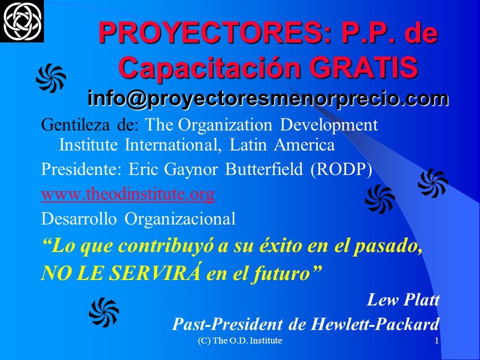(C) The O.D.Institute1 PROYECTORES: P.P.