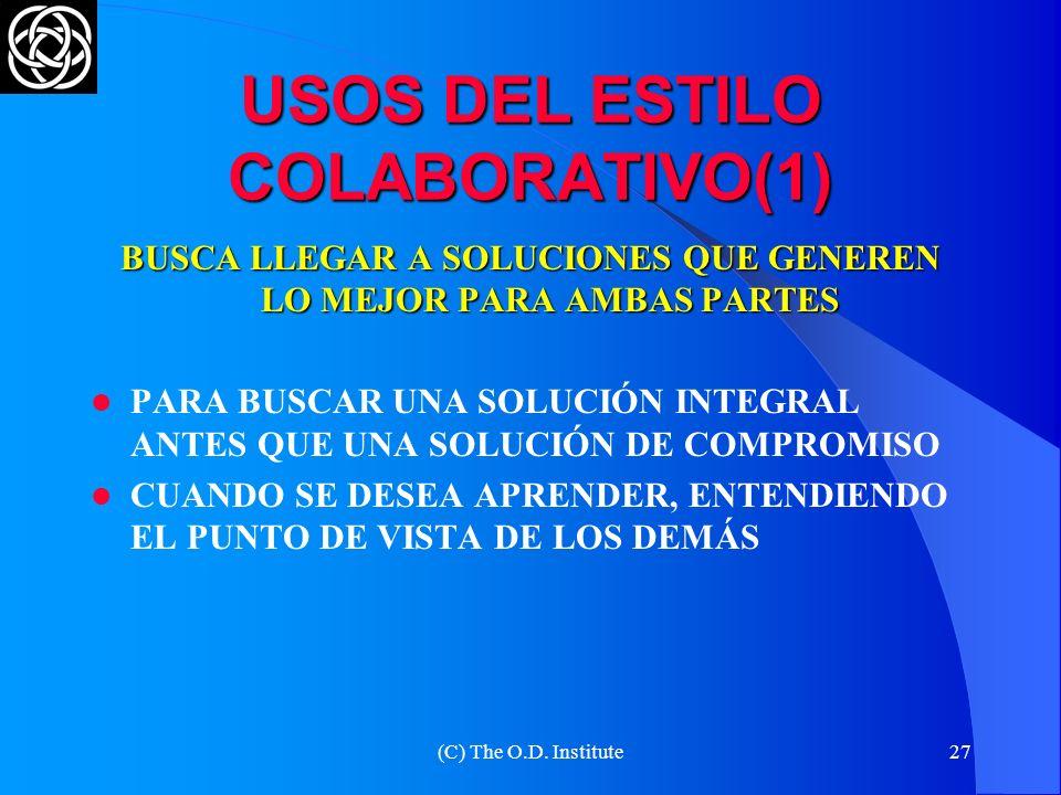 (C) The O.D. Institute26 USOS DEL ESTILO EVASIVO (ELUDIR)(2) PARA CALMAR A LOS PARTICIPANTES PARA REDUCIR TENSIONES A UN NIVEL PRODUCTIVO Y RECUPERAR