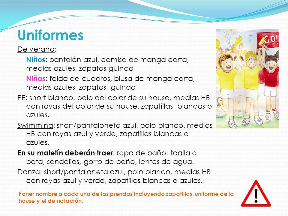 Uniformes De verano: Niños : pantalón azul, camisa de manga corta, medias azules, zapatos guinda Niñas : falda de cuadros, blusa de manga corta, media