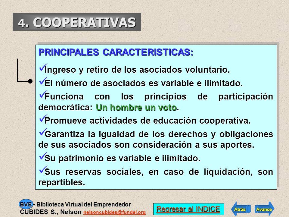 4. COOPERATIVAS LOS VALORES QUE LAS GUIAN: Ayuda mutua, responsabilidad, democracia, igualdad, equidad y solidaridad. LOS VALORES QUE LAS GUIAN: Ayuda