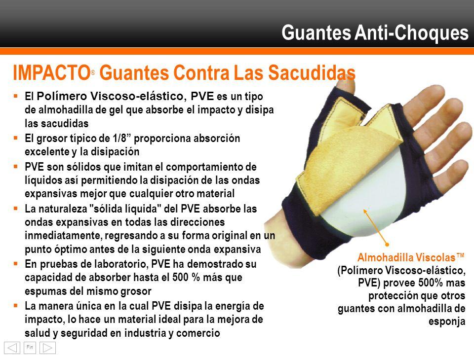 Fin Guantes Anti-Choques El Polímero Viscoso-elástico, PVE es un tipo de almohadilla de gel que absorbe el impacto y disipa las sacudidas El grosor tí