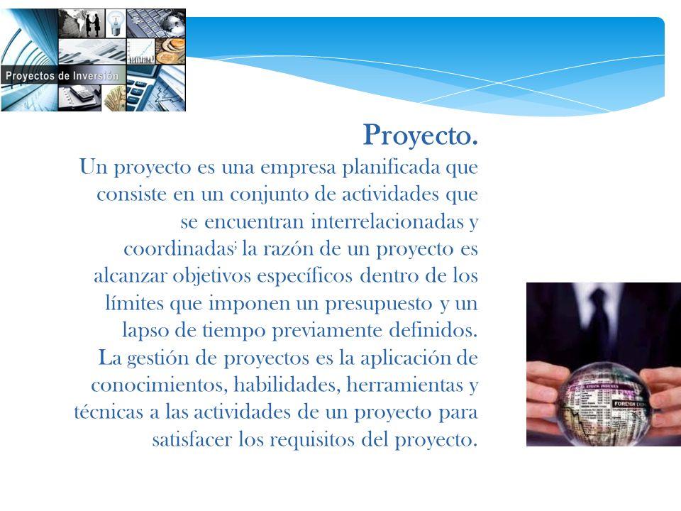Proyecto. Un proyecto es una empresa planificada que consiste en un conjunto de actividades que se encuentran interrelacionadas y coordinadas ; la raz