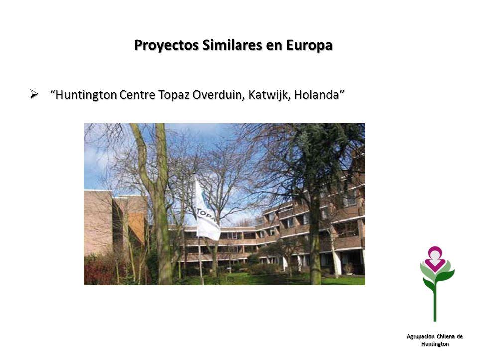 Proyectos Similares en Europa Agrupación Chilena de Huntington Huntington Centre Topaz Overduin, Katwijk, Holanda Huntington Centre Topaz Overduin, Ka
