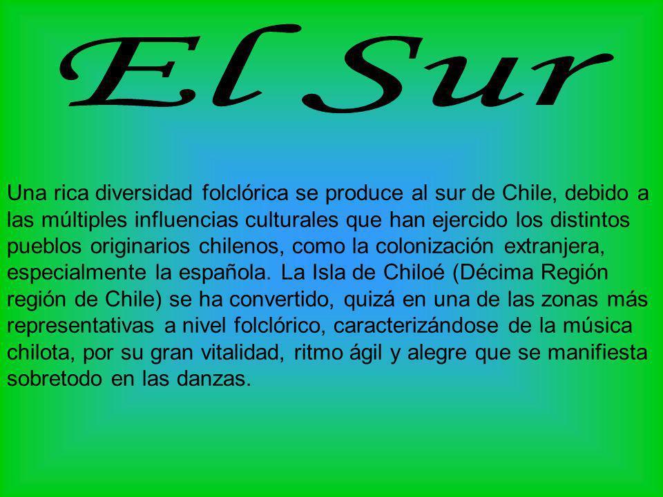 Una rica diversidad folclórica se produce al sur de Chile, debido a las múltiples influencias culturales que han ejercido los distintos pueblos origin