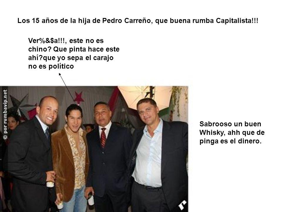 Los 15 años de la hija de Pedro Carreño, que buena rumba Capitalista!!! Ver%&$a!!!, este no es chino? Que pinta hace este ahí?que yo sepa el carajo no