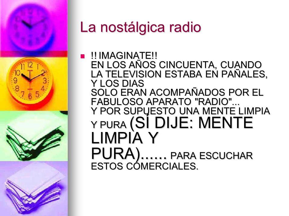 La nostálgica radio !.IMAGINATE!.