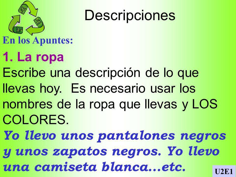 Traducir En los Apuntes: Escribe el español para estas frases.