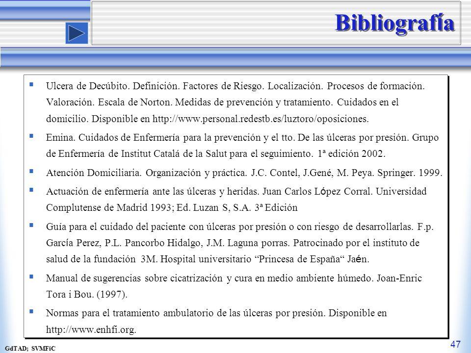 GdTAD; SVMFiC 47 Bibliograf í a Ulcera de Decúbito.