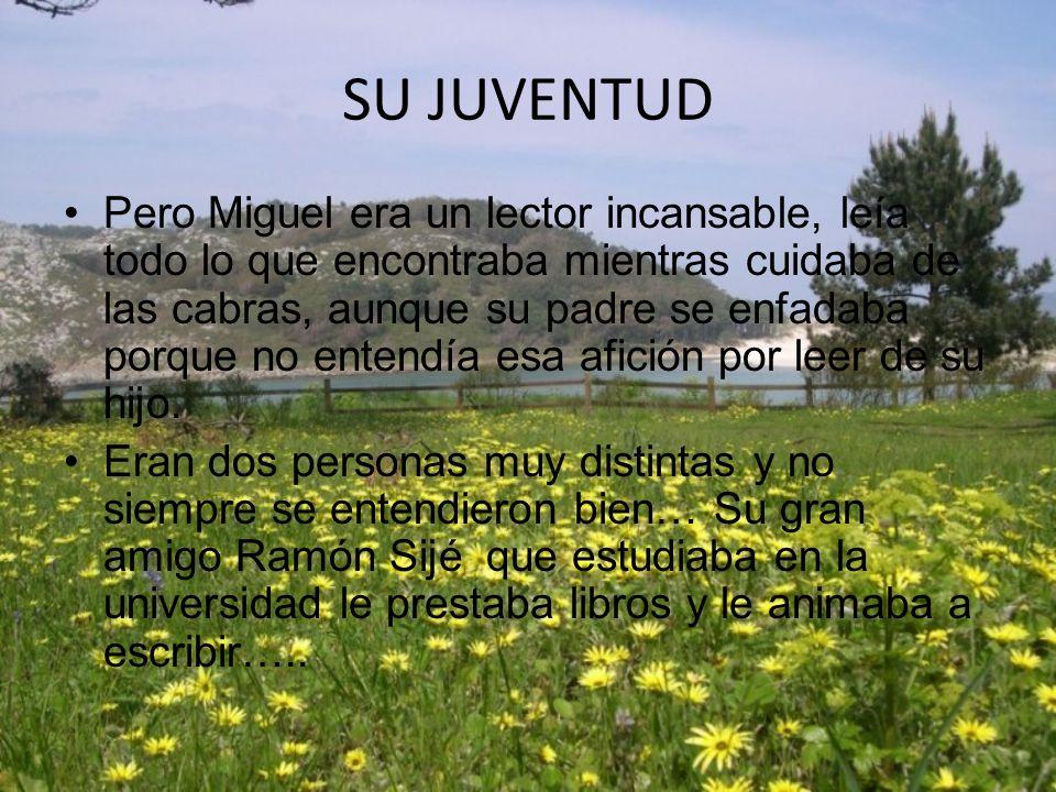 SU INFANCIA Miguel Hernández nació en Orihuela (Alicante),y en su casa necesitaban ayuda, así que Miguel y su hermano Vicente comenzaron muy pronto a
