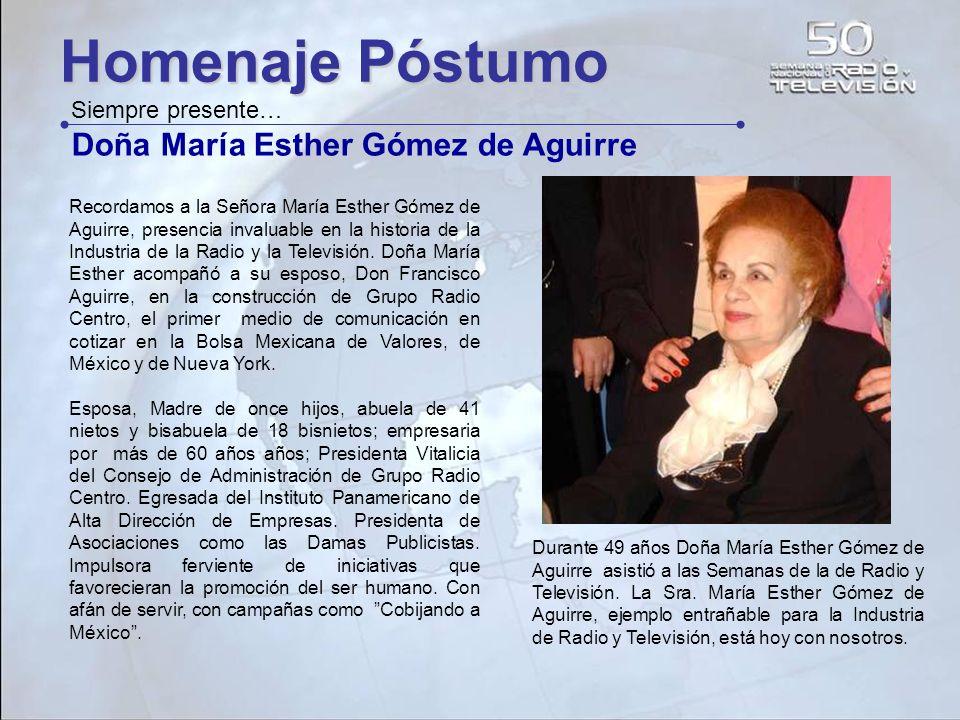 Recordamos a la Señora María Esther Gómez de Aguirre, presencia invaluable en la historia de la Industria de la Radio y la Televisión. Doña María Esth