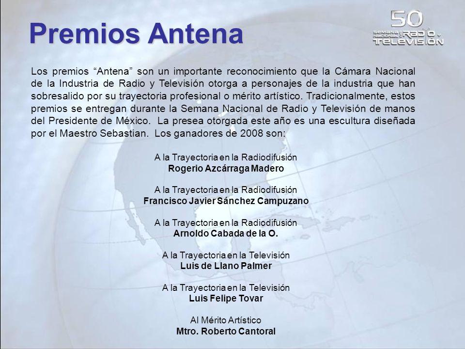Los premios Antena son un importante reconocimiento que la Cámara Nacional de la Industria de Radio y Televisión otorga a personajes de la industria q