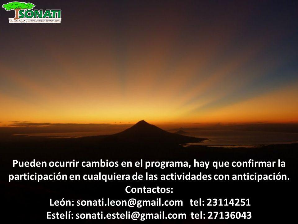 Pueden ocurrir cambios en el programa, hay que confirmar la participación en cualquiera de las actividades con anticipación. Contactos: León: sonati.l