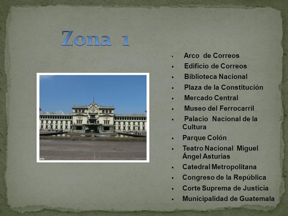 Arco de Correos Edificio de Correos Biblioteca Nacional Plaza de la Constitución Mercado Central Museo del Ferrocarril Palacio Nacional de la Cultura