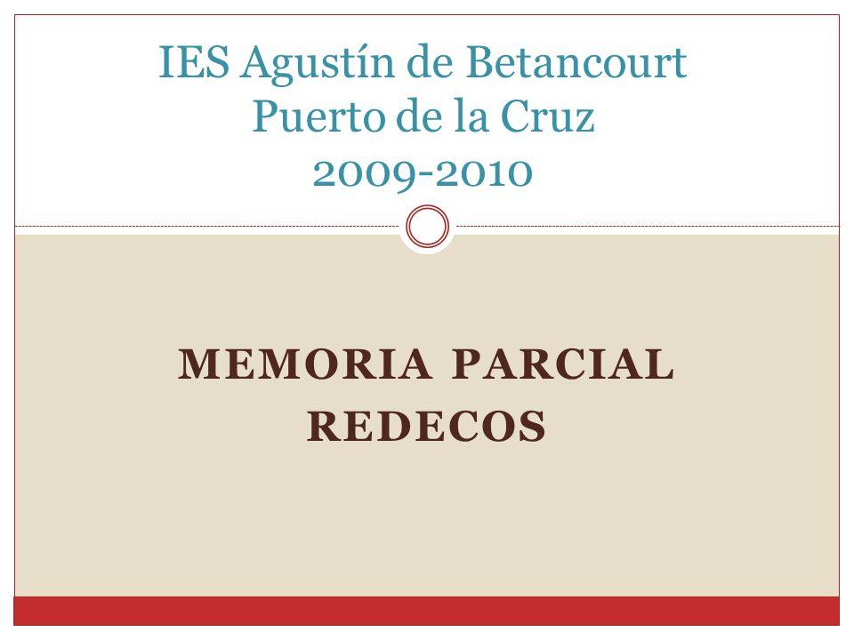 MEMORIA PARCIAL REDECOS IES Agustín de Betancourt Puerto de la Cruz 2009-2010