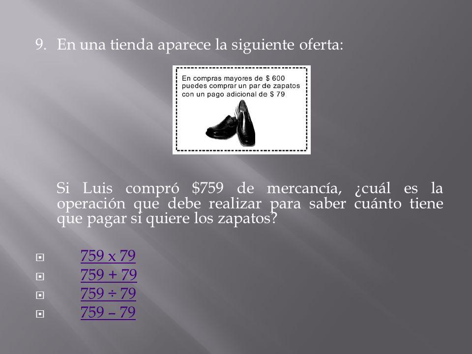 8. El señor Carlos compró una camioneta en 4 pagos. ¿Cuál es la cantidad más baja que debe pagar si ordenamos los siguientes números? 12 479 12 749 12