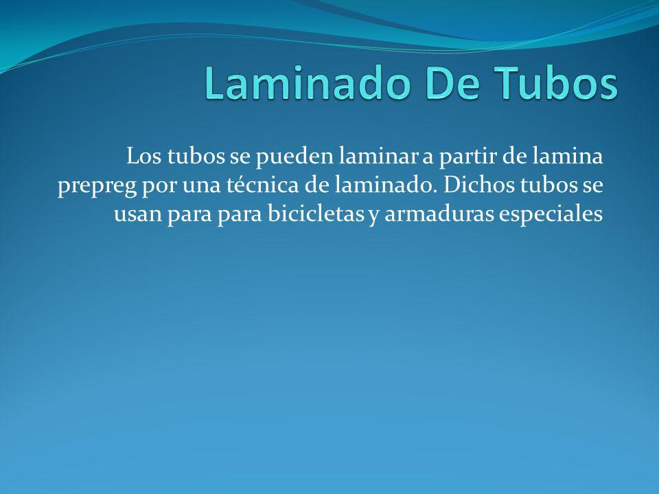 Los tubos se pueden laminar a partir de lamina prepreg por una técnica de laminado. Dichos tubos se usan para para bicicletas y armaduras especiales