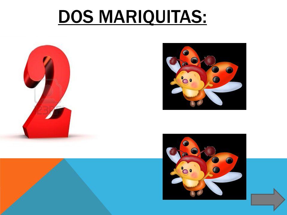 DOS MARIQUITAS: