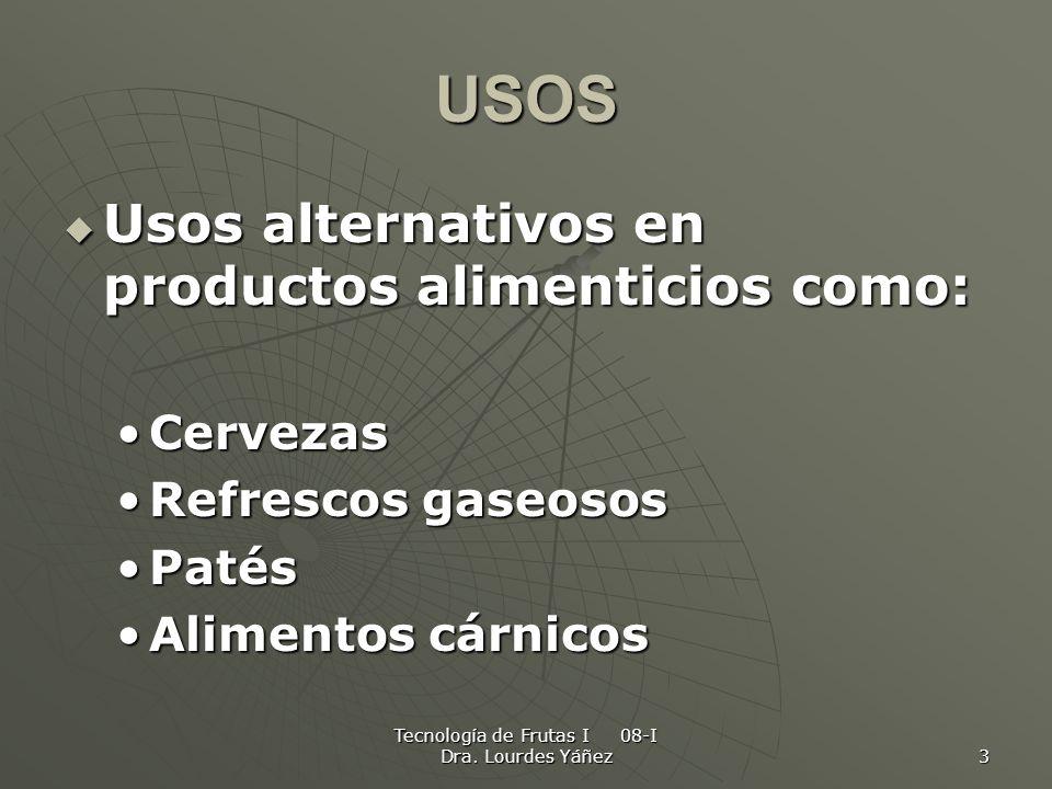 Tecnología de Frutas I 08-I Dra. Lourdes Yáñez 3 USOS Usos alternativos en productos alimenticios como: Usos alternativos en productos alimenticios co