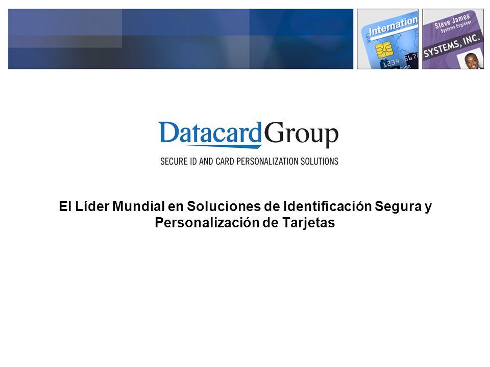 El Líder Mundial en Soluciones de Identificación Segura y Personalización de Tarjetas