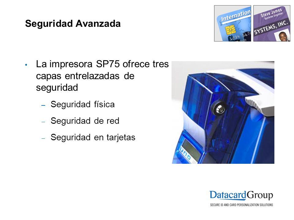Seguridad Avanzada La impresora SP75 ofrece tres capas entrelazadas de seguridad – Seguridad física Seguridad de red Seguridad en tarjetas