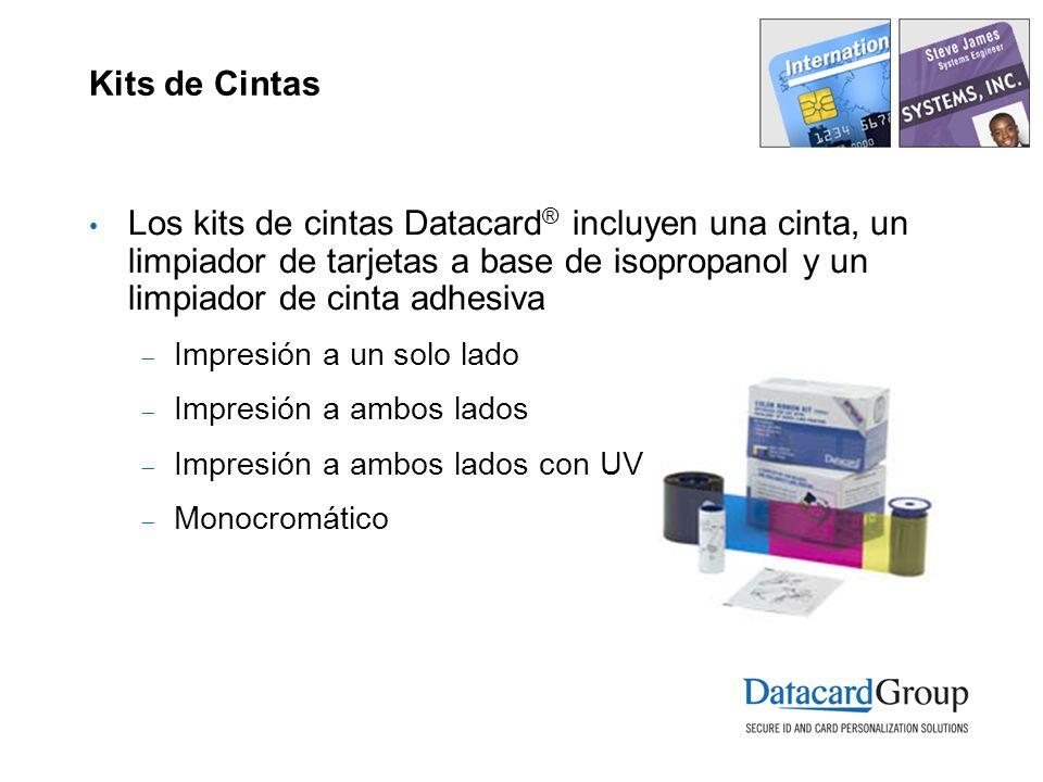Kits de Cintas Los kits de cintas Datacard ® incluyen una cinta, un limpiador de tarjetas a base de isopropanol y un limpiador de cinta adhesiva Impresión a un solo lado Impresión a ambos lados Impresión a ambos lados con UV Monocromático