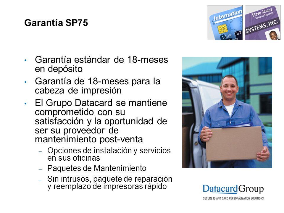 Garantía SP75 Garantía estándar de 18-meses en depósito Garantía de 18-meses para la cabeza de impresión El Grupo Datacard se mantiene comprometido co