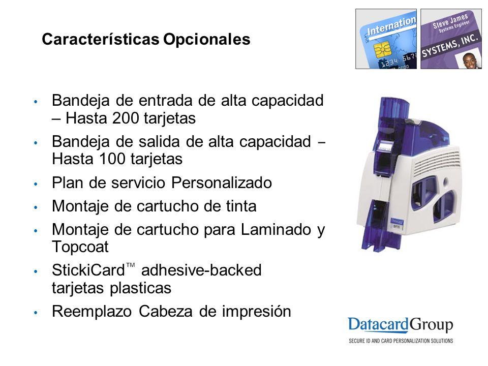 Características Opcionales Bandeja de entrada de alta capacidad – Hasta 200 tarjetas Bandeja de salida de alta capacidad – Hasta 100 tarjetas Plan de