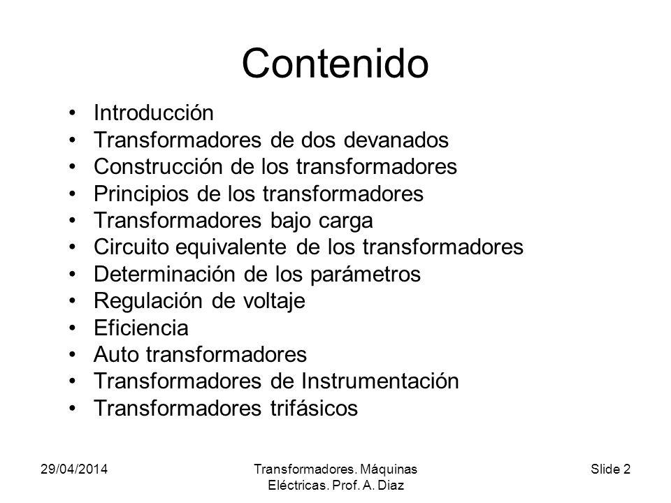 29/04/2014Transformadores.Máquinas Eléctricas. Prof.