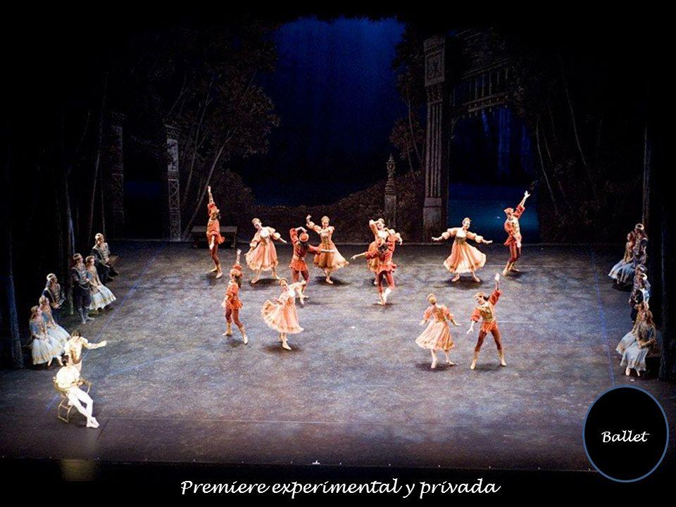 Premiere experimental y privada Ballet
