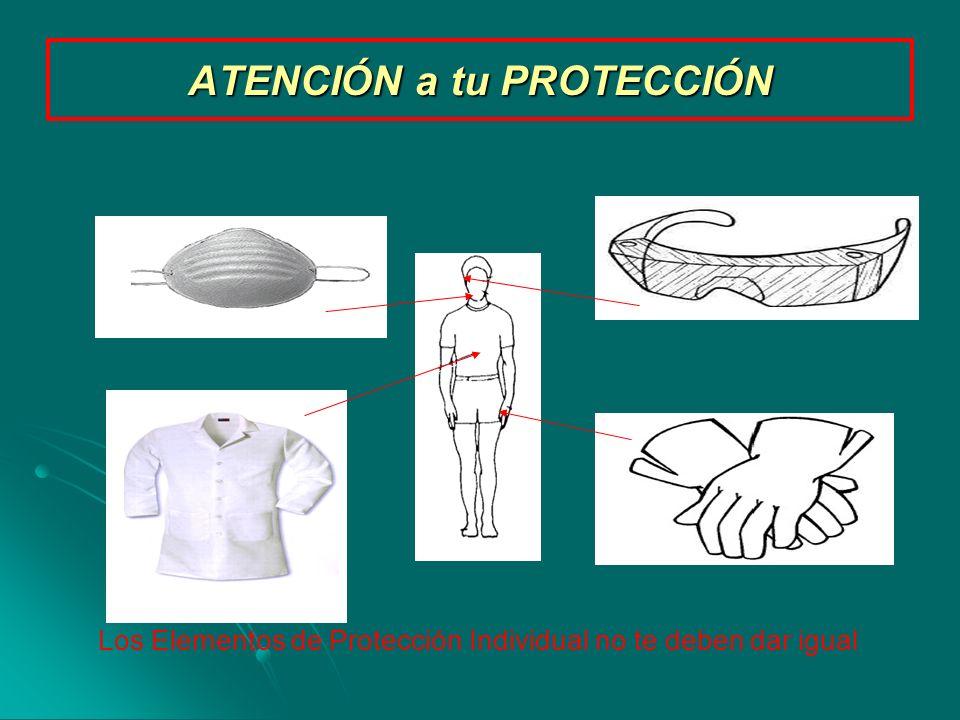 Los Elementos de Protección Individual no te deben dar igual ATENCIÓN a tu PROTECCIÓN