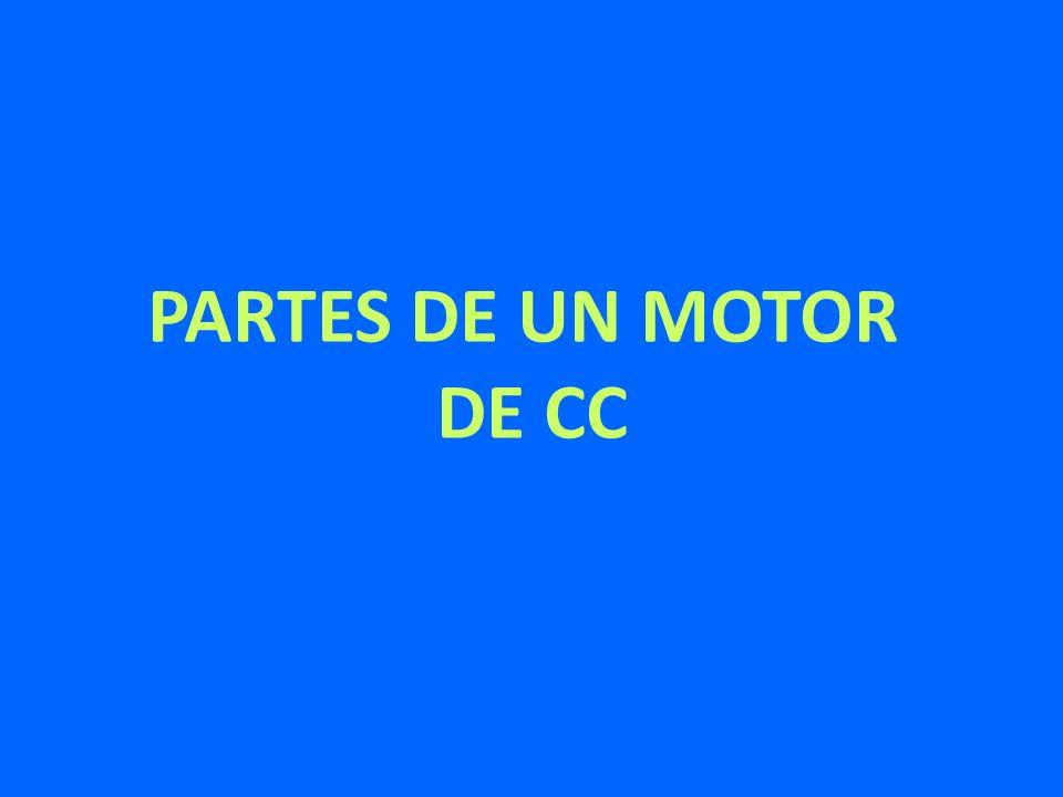 PARTES DE UN MOTOR DE CC
