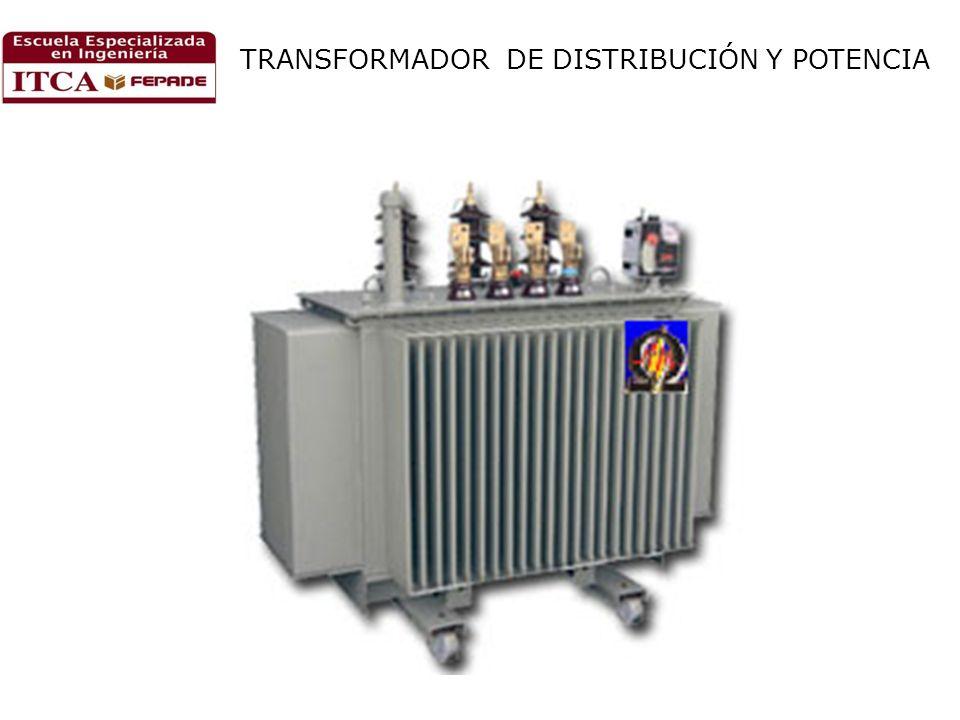 TRANSFORMADOR DE DISTRIBUCIÓN Y POTENCIA
