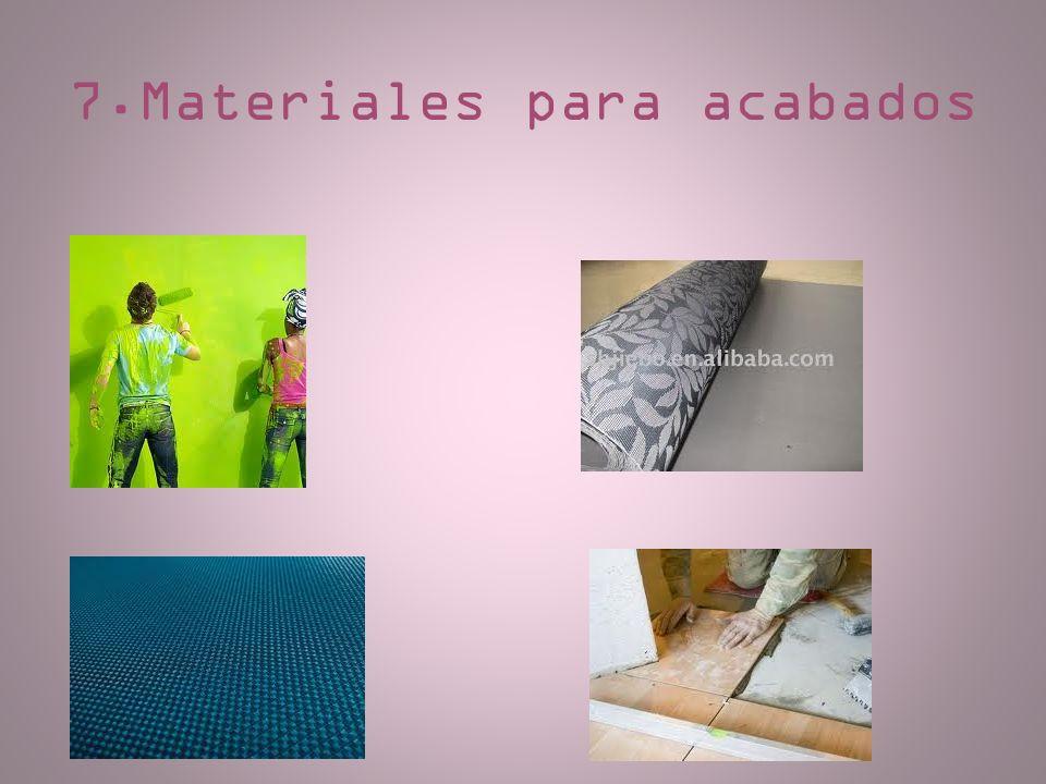 7.Materiales para acabados